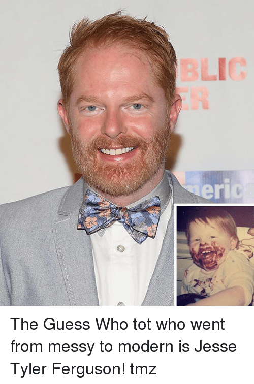 Memes, Blic, and Ferguson: BLIC  eri The Guess Who tot who went from messy to modern is Jesse Tyler Ferguson! tmz