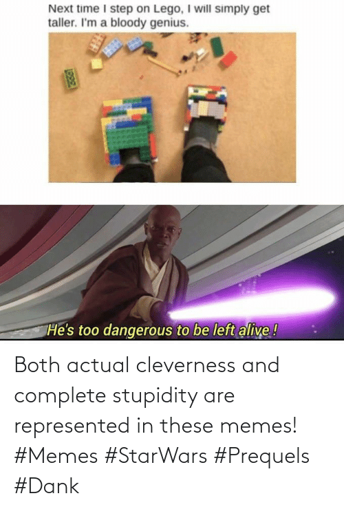 Complete: Both actual cleverness and complete stupidity are represented in these memes! #Memes #StarWars #Prequels #Dank