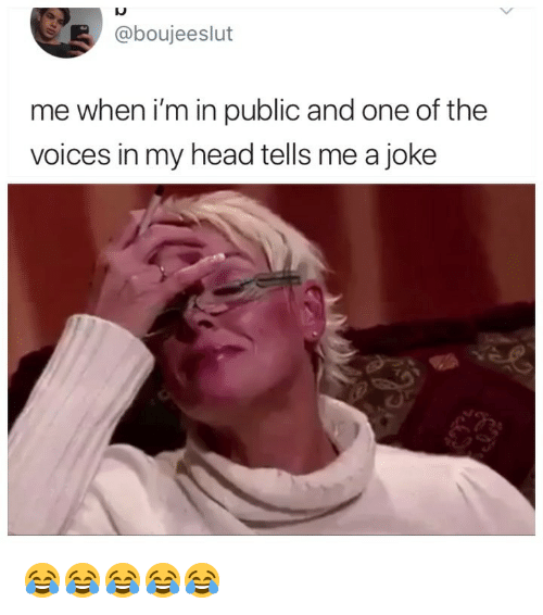 Head, Girl Memes, and One: @boujeeslut  me when i'm in public and one of the  voices in my head tells me a joke 😂😂😂😂😂