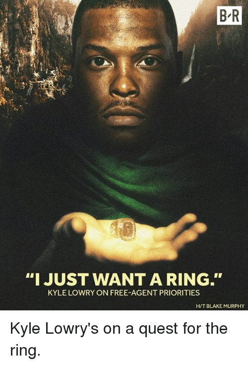 """Kyle Lowry, The Ring, and Free: BR  """"I JUST WANT A RING.  KYLE LOWRY ON FREE AGENT PRIORITIES  HIT BLAKE MURPHY Kyle Lowry's on a quest for the ring."""