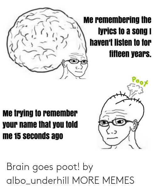 Goes: Brain goes poot! by albo_underhill MORE MEMES