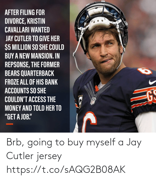 Football: Brb, going to buy myself a Jay Cutler jersey https://t.co/sAQG2B08AK