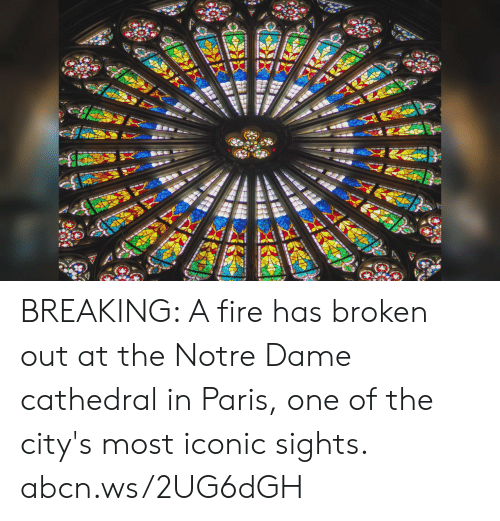 Fire, Memes, and Notre Dame: BREAKING: A fire has broken out at the Notre Dame cathedral in Paris, one of the city's most iconic sights. abcn.ws/2UG6dGH