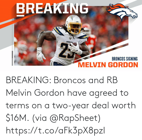 Gordon: BREAKING: Broncos and RB Melvin Gordon have agreed to terms on a two-year deal worth $16M. (via @RapSheet) https://t.co/aFk3pX8pzI