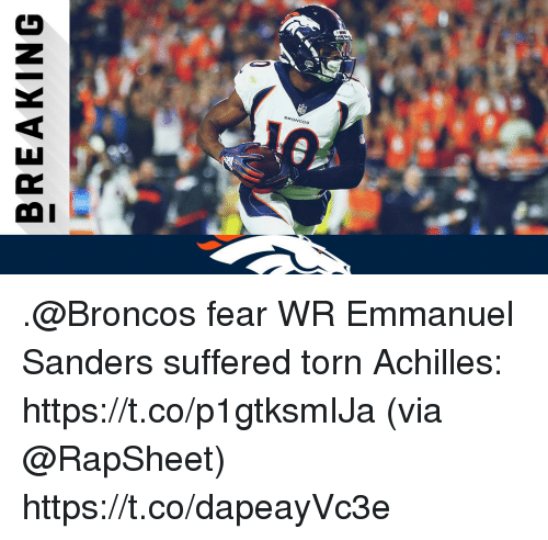 Memes, Broncos, and Fear: BREAKING .@Broncos fear WR Emmanuel Sanders suffered torn Achilles: https://t.co/p1gtksmIJa (via @RapSheet) https://t.co/dapeayVc3e