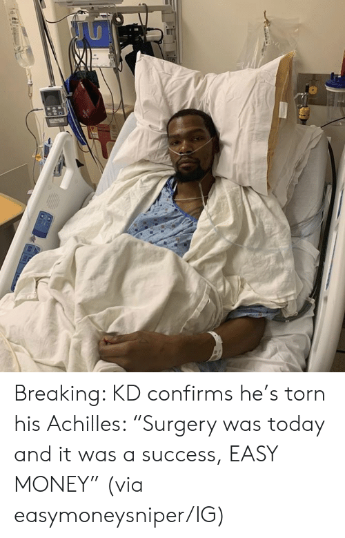 """torn: Breaking: KD confirms he's torn his Achilles: """"Surgery was today and it was a success, EASY MONEY""""  (via easymoneysniper/IG)"""