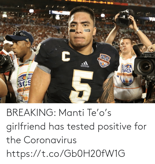 Girlfriend: BREAKING: Manti Te'o's girlfriend has tested positive for the Coronavirus https://t.co/Gb0H20fW1G