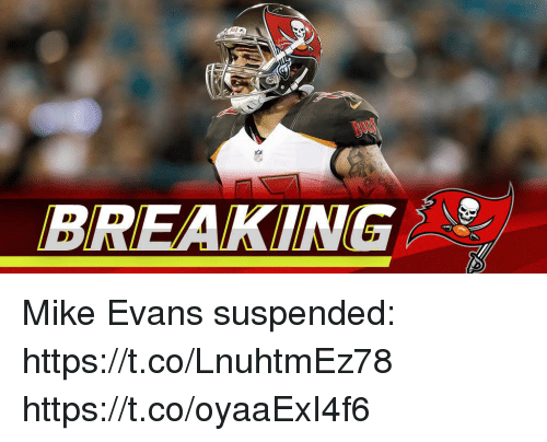 Memes, 🤖, and Mike Evans: BREAKING Mike Evans suspended: https://t.co/LnuhtmEz78 https://t.co/oyaaExI4f6