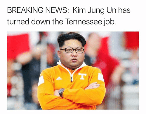 News, Breaking News, and Tennessee: BREAKING NEWS: Kim Jung Un has  turned down the Tennessee job.