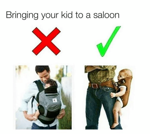 Dank, 🤖, and Kid: Bringing your kid to a saloon