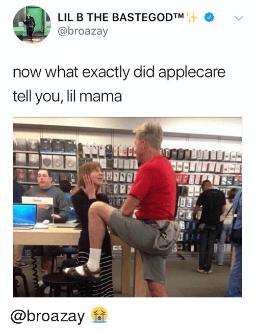 Lil Mama, Dank Memes, and Mama: @broazay  now what exactly did applecare  tell you, lil mama @broazay 😭