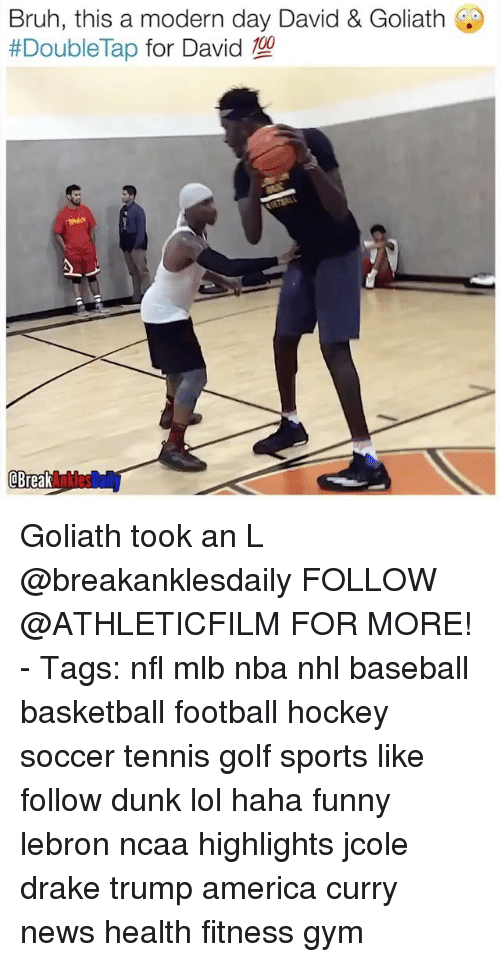 Trump America: Bruh, this a modern day David & Goliath  #Double Tap  for David  OBreak Goliath took an L @breakanklesdaily FOLLOW @ATHLETICFILM FOR MORE! - Tags: nfl mlb nba nhl baseball basketball football hockey soccer tennis golf sports like follow dunk lol haha funny lebron ncaa highlights jcole drake trump america curry news health fitness gym