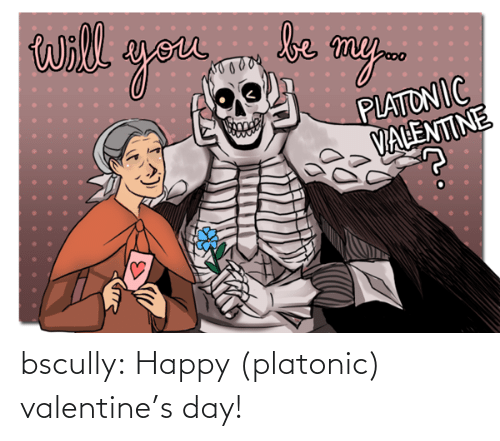 valentines: bscully:  Happy (platonic) valentine's day!