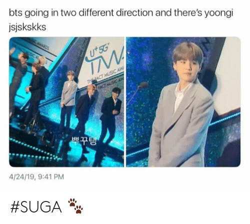 Bts, Different, and Suga: bts going in two different direction and there's yoongi  jsjskskks  +50  부 꾸탱  4/24/19, 9:41 PM #SUGA 🐾