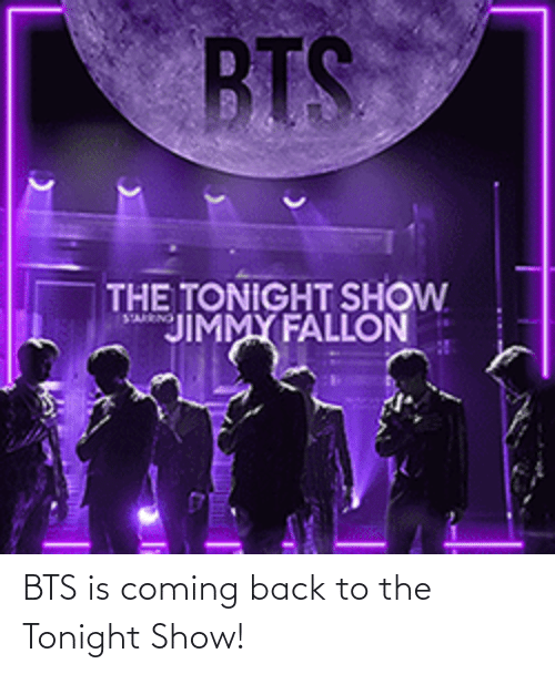 tonight: BTS is coming back to the Tonight Show!