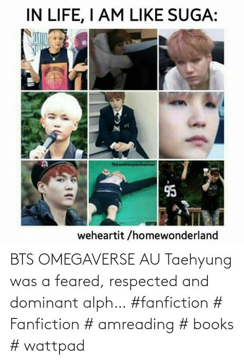 taehyung: BTS OMEGAVERSE AU  Taehyung was a feared, respected and dominant alph… #fanfiction # Fanfiction # amreading # books # wattpad