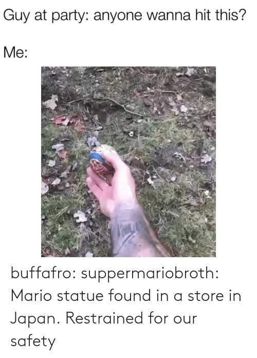 In Class: buffafro: suppermariobroth: Mario statue found in a store in Japan.  Restrained for our safety