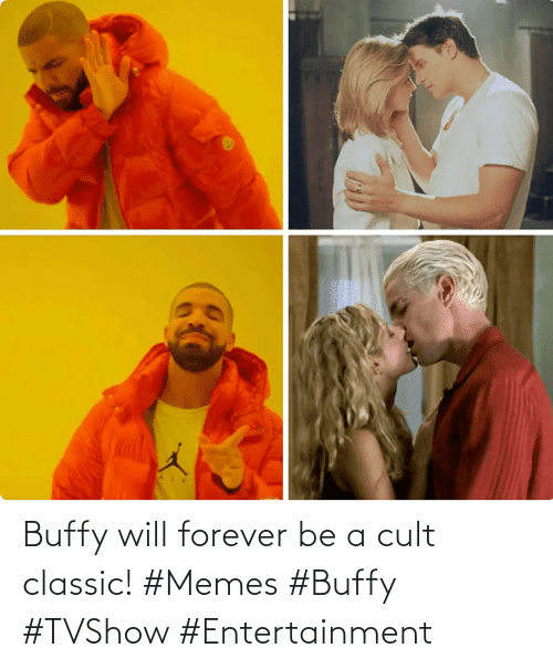 classic: Buffy will forever be a cult classic! #Memes #Buffy #TVShow #Entertainment
