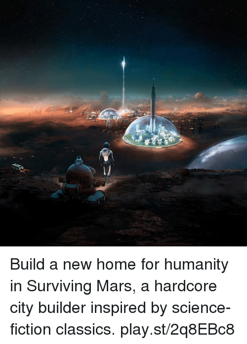 Dank, Home, and Mars: Build a new home for humanity in Surviving Mars, a hardcore city builder inspired by science-fiction classics. play.st/2q8EBc8