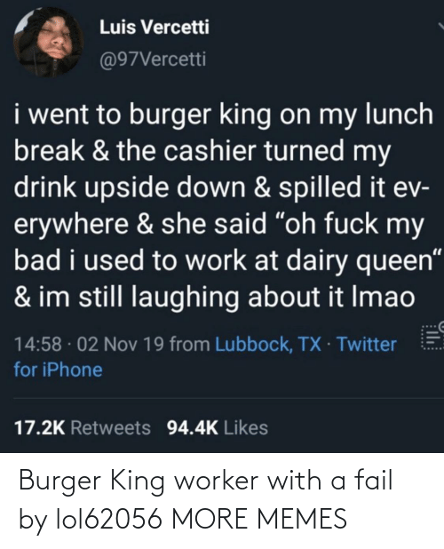 FAIL: Burger King worker with a fail by lol62056 MORE MEMES
