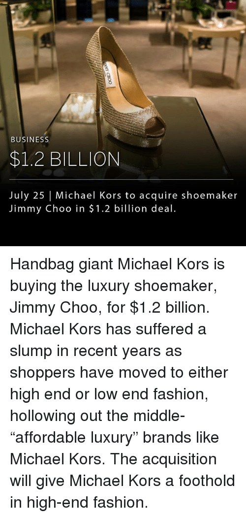 """Fashion, Jimmy Choo, and Memes: BUSINESS  $1.2 BILLION  July 25 
