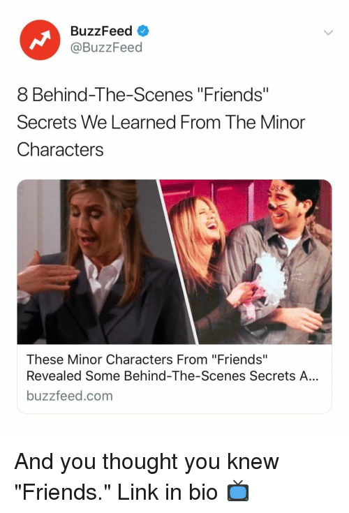 """behind the scenes: BuzzFeed <  @BuzzFeed  8 Behind-The-Scenes """"Friends""""  Secrets We Learned From The Minor  Characters  These Minor Characters From """"Friends""""  Revealed Some Behind-The-Scenes Secrets A...  buzzfeed.com And you thought you knew """"Friends."""" Link in bio 📺"""