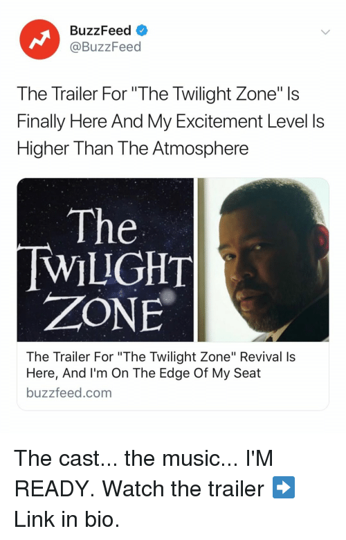 "Revival: BuzzFeed  @BuzzFeed  The Trailer For ""The Twilight Zone"" Is  Finally Here And My Excitement Level ls  Higher Than The Atmosphere  The  WILIGHT  ZONE  The Trailer For ""The Twilight Zone"" Revival Is  Here, And I'm On The Edge Of My Seat  buzzfeed.com The cast... the music... I'M READY. Watch the trailer ➡️ Link in bio."