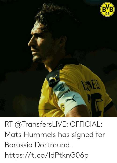 Soccer, Borussia Dortmund, and For: BVB  09  Uermes  VB RT @TransfersLlVE: OFFICIAL: Mats Hummels has signed for Borussia Dortmund. https://t.co/ldPtknG06p