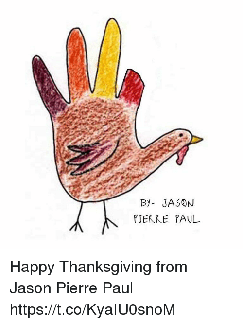 Jason Pierre-Paul, Memes, and Thanksgiving: By- JASON  PIERRE PAUL Happy Thanksgiving from Jason Pierre Paul https://t.co/KyaIU0snoM