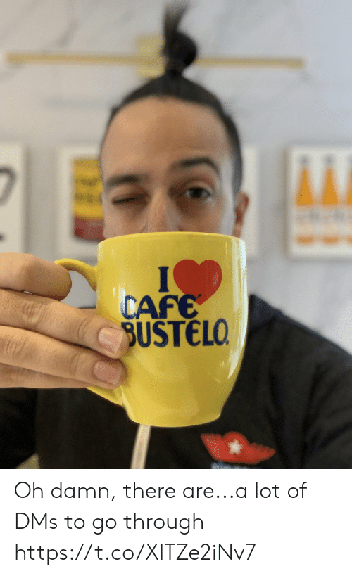 Throughs: CAFE  SUSTELO Oh damn, there are...a lot of DMs to go through https://t.co/XITZe2iNv7