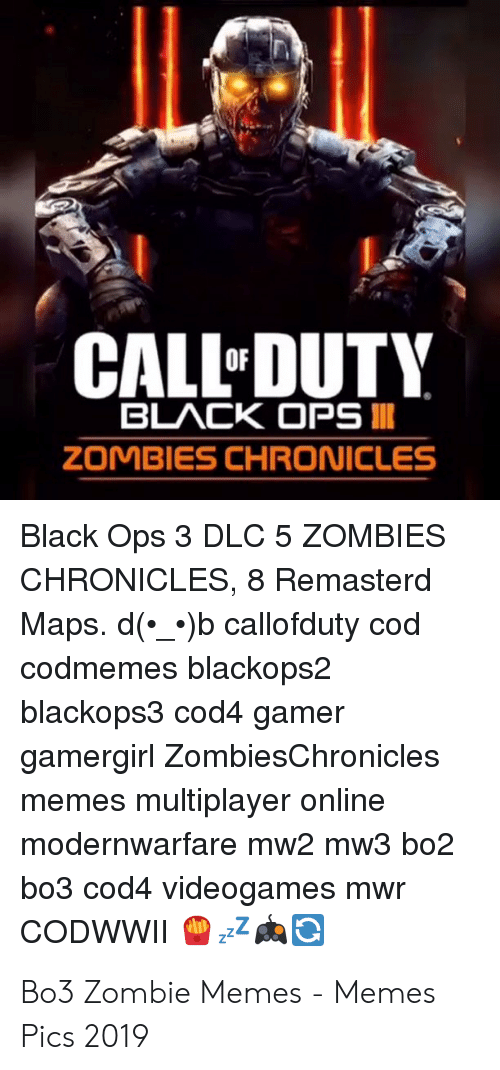 CALL DUTY BLACK OPS ZOMBIES CHRONICLES Black Ops 3 DLC 5 ... Bo Dlc Maps on bo1 dlc maps, call of duty bo2 maps, bo dlc maps, call of duty, call of duty: zombies, the last of us, black ops 2 uprising maps, bf3 dlc maps, call of duty 3, tomb raider, bo2 multiplayer maps, black ops 2 multiplayer maps, mw2 dlc maps, bo2 dlc 2, medal of honor, call duty black ops 2 maps, all bo2 maps, call of duty: black ops, waw dlc maps, call of duty: world at war, black ops 2 new maps, call of duty 2, mw3 dlc maps, call of duty 4: modern warfare, cod bo2 maps, bo2 dlc packs, call of duty: modern warfare 3, bo2 dlc 4, call of duty dlc maps, call of duty: wwii, call of duty: modern warfare 2, black ops 2 dlc maps, bo2 dlc 5,