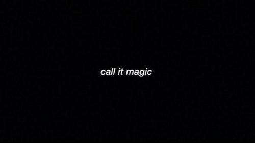 Magic, Call, and It Magic: call it magic