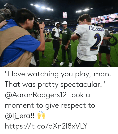 """Love, Memes, and Respect: CALLAHAY  MERS  2  TBB """"I love watching you play, man. That was pretty spectacular.""""   @AaronRodgers12 took a moment to give respect to @lj_era8 🙌 https://t.co/qXn2l8xVLY"""