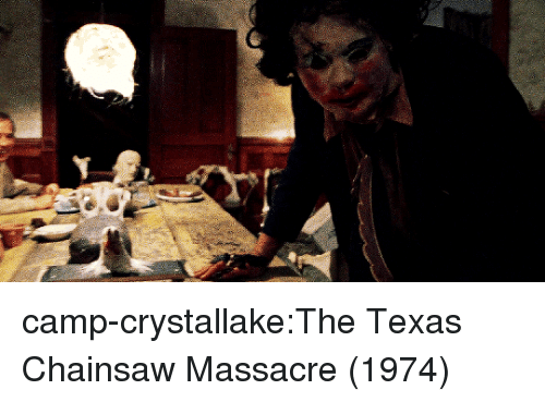 Tumblr, Blog, and Http: camp-crystallake:The Texas Chainsaw Massacre (1974)