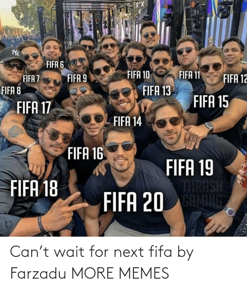 next: Can't wait for next fifa by Farzadu MORE MEMES