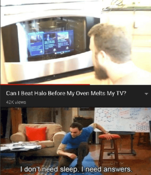Halo, Sleep, and Answers: Can I Beat Halo Before My Oven Melts My TV?  42K views  CIT  I don't need sleep. I need answers.