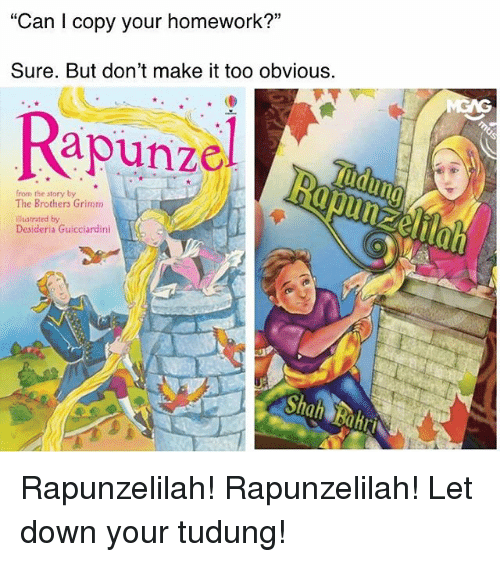 """grimm: """"Can I copy your homework?""""  Sure. But don't make it too obvious.  Rapunz  from the story by  The Brothers Grimm  illustrated by  Desideria Guicciardini Rapunzelilah! Rapunzelilah! Let down your tudung!"""