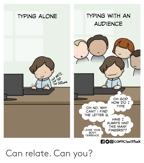 Can You: Can relate. Can you?