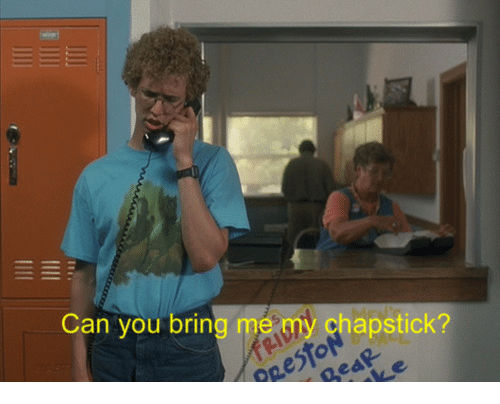 Can, Chapstick, and You: Can you bring me my chapstick?  RestoN