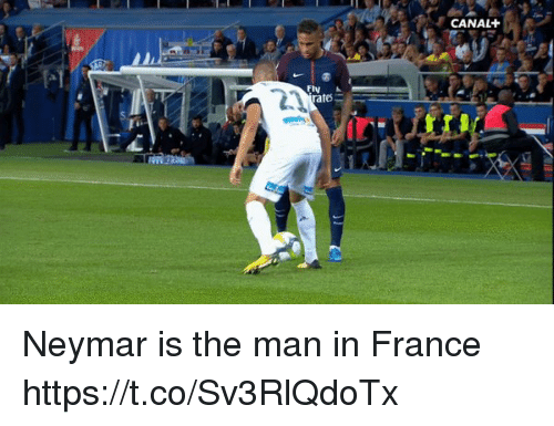 Neymar, Soccer, and France: CANAL+  ates Neymar is the man in France https://t.co/Sv3RlQdoTx