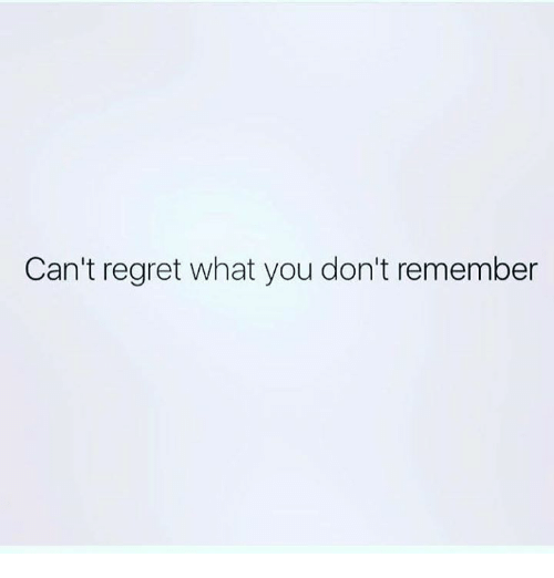 Memes, Regret, and 🤖: Can't regret what you don't remember