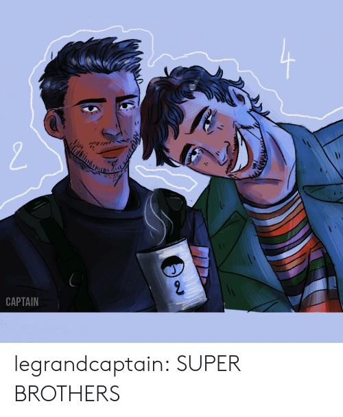 Tumblr, Blog, and Http: CAPTAIN legrandcaptain: SUPER BROTHERS