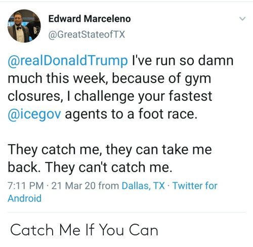 catch: Catch Me If You Can
