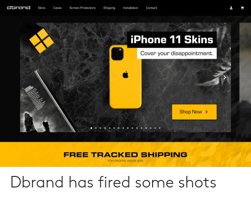 Iphone, Reddit, and Eagle: Cbrcnd  Skins  Cases  Screen Protectors  Shipping  Installation  Contact  iPhone 11 Skins  Cover your disappointment.  EAGLE  NEBULA  ed er  Within this nebula,  te lawe  a zo up from  16, the Pillars of  the grave. These  of  erstellara  din the  dus On  C ens are located  7,000 light-years  from Earth.  Shop Now>  FREE TRACKED SHIPPING  FOR ORDERS ABOVE $25 Dbrand has fired some shots