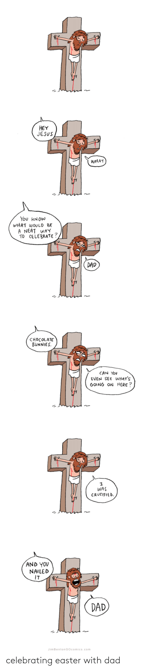 Easter: celebrating easter with dad