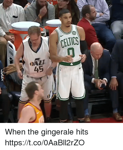 Sports, Celtics, and When: CELTICS  45 When the gingerale hits https://t.co/0AaBll2rZO