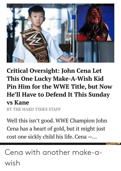 make a: Cena with another make-a-wish