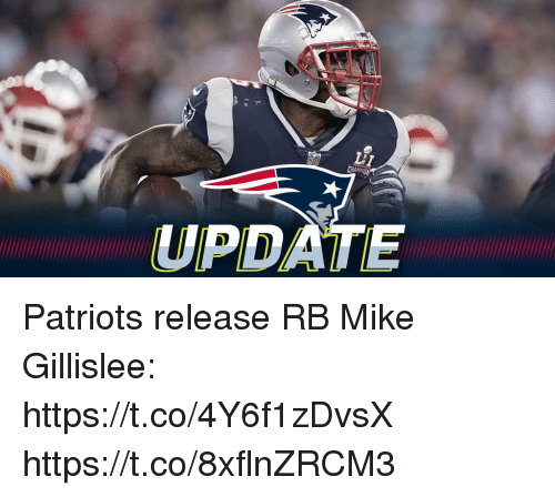 Memes, Patriotic, and 🤖: CHA  UPDATE Patriots release RB Mike Gillislee: https://t.co/4Y6f1zDvsX https://t.co/8xflnZRCM3