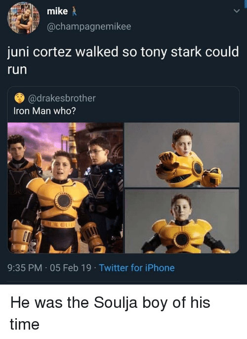 Blackpeopletwitter, Funny, and Iphone: @champagnemikee  juni cortez walked so tony stark could  run  @drakesbrother  Iron Man who?  9:35 PM 05 Feb 19 Twitter for iPhone