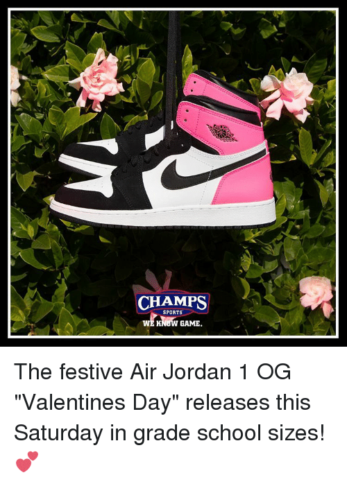 """Air Jordan: CHAMPS  SPORTS  KNOW GAME The festive Air Jordan 1 OG """"Valentines Day"""" releases this Saturday in grade school sizes! 💕"""